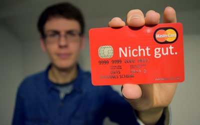 "Normally, the text on my credit card reads ""Gut."" which means ""good"" in German. But I think ""Nicht gut."" which means ""not good"" is more appropriate in my case."